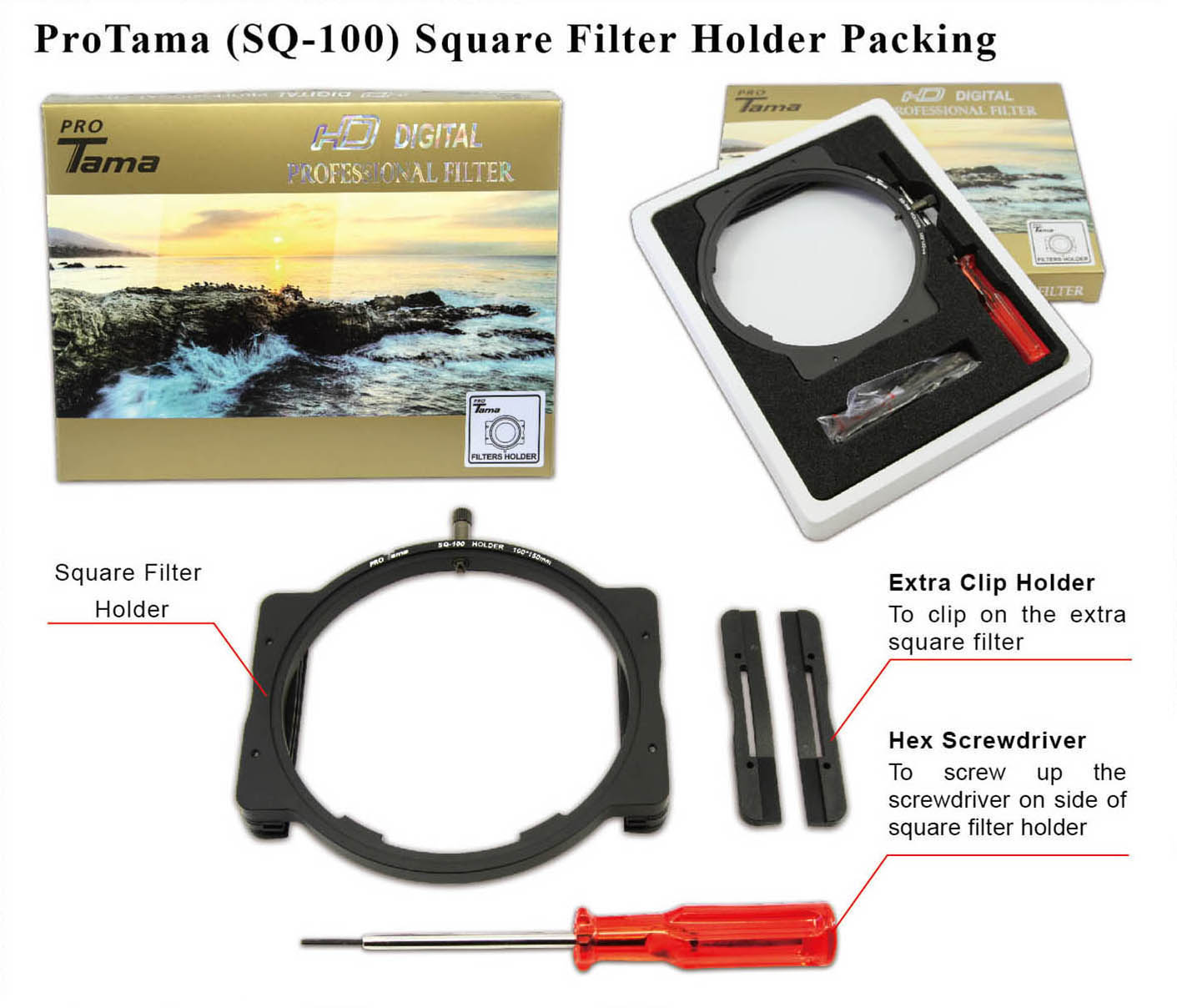 ProTama (SQ-100) Square Filter Holder Packing - Package included a square filter holder, a extra clip holder and a hex screwdriver