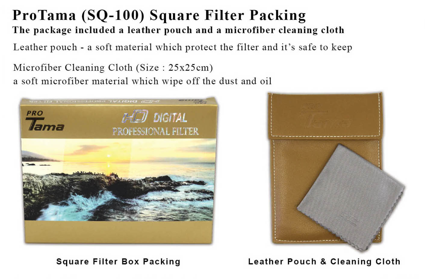 ProTama (SQ-100) Square Filter Packing - Package included a leather pouch and a microfiber cleaning cloth (25x25cm)